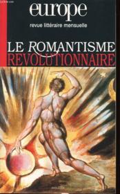 Revue Europe ; Europe ; Le Romantisme Révolutionnaire - Couverture - Format classique