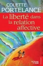 La liberté dans la relation affective - Couverture - Format classique