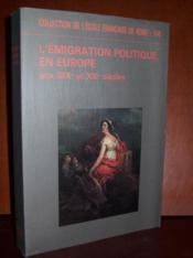 L'ÉMIGRATION POLITIQUE EN EUROPE aux XIXe et Xxe siècle. - Couverture - Format classique