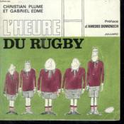 L Heure Du Rugby. - Couverture - Format classique