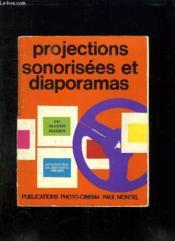 Projections Sonorisees Et Diaporamas. - Couverture - Format classique