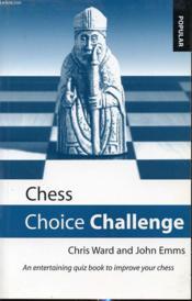 Chess Choice Challenge - Couverture - Format classique