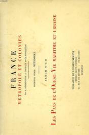 FRANCE, METROPOLE ET COLONIES, 1re SERIE: METROPOLE, ALBUM N° 8, LES PAYS DE L'OUEST: VIE MARITIME ET URBAINE - Couverture - Format classique