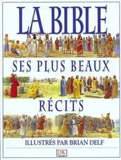 La Biblie Et Ses Plus Beaux Recits - Intérieur - Format classique