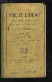 Robert Dumont. Lectures agricoles à l'usage des écoles primaires. Premiers Cours. - Couverture - Format classique