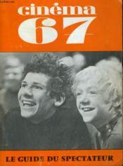Cinema 67 N° 119 - Volker Scgloendorff - Le Cinema En Belgique - Accident - Persona - Annecy 67 - Couverture - Format classique