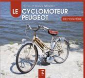 Le cyclomoteur Peugeot - Couverture - Format classique
