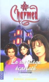 Charmed t.3 ; sortilege ecarlate - Couverture - Format classique