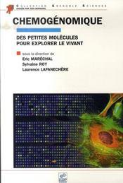 Chémogénomique des petites molécules pour explorer le vivant - Intérieur - Format classique