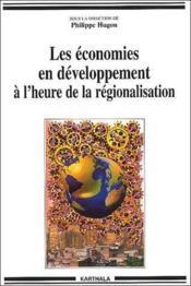 Les économies en dévelopement à l'heure de la régionalisation - Couverture - Format classique