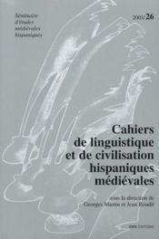Cahiers De Linguistique Et De Civilisation Hispaniques Medievales N.26 - Couverture - Format classique