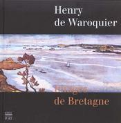 Henry De Waroquier ; Images De Bretagne - Intérieur - Format classique