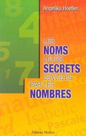 Les noms, leurs secrets dévoilés par les nombres - Intérieur - Format classique