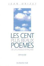 Les cent plus beaux poemes de la langue francaise - Intérieur - Format classique