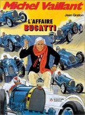 Michel Vaillant t.54 ; l'affaire Bugatti - Intérieur - Format classique