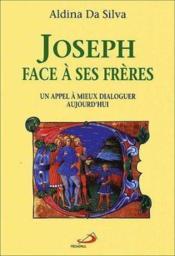 Joseph Face A Ses Freres - Couverture - Format classique