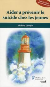 Aider à prévenir le suicide chez les jeunes (édition 2010) - Couverture - Format classique