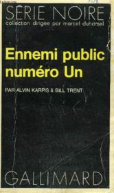 Collection : Serie Noire N° 1487 Ennemu Public Numero Un - Couverture - Format classique