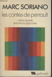 Collection Tel N° 22. Les Contes De Perrault. Culture Savante Et Traditions Populaires. - Couverture - Format classique