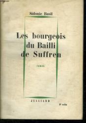 Les Bourgeois De Bailli De Suffren. Les Nuits Et Les Jours De Saint Tropez. - Couverture - Format classique