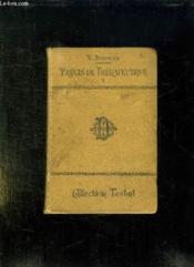 Precis De Therapeutique Tome 1: Generalites, Therapeutique Des Maladies Infectieuses Et Des Maladies De La Nutrition. - Couverture - Format classique