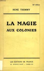 La Magie Aux Colonies - Couverture - Format classique