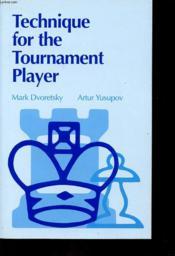 Technique For The Tournament Player - Couverture - Format classique