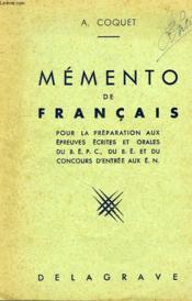 Memento De Francais, Pour La Preparation Aux Epreuves Ecrites Et Orales Du Bepc, Du Be, Et Du Concours D'Entree Aux En - Couverture - Format classique