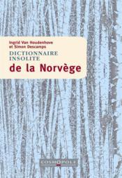 Dictionnaire insolite de la Norvège - Couverture - Format classique