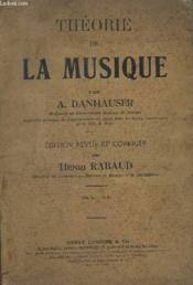 Theorie De La Musique - Edition Revue Et Corrigee. - Couverture - Format classique