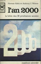 L'An 2000 - La Bible Des 30 Prochaines Annees - Couverture - Format classique