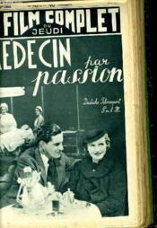 Le Film Complet Du Jeudi N° 1959 - 16e Annee - Medecin Par Passion - Couverture - Format classique