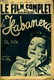 Le Film Complet Du Samedi N° 2239 - 18e Annee - La Habanera - Couverture - Format classique