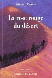 La rose rouge du desert - Intérieur - Format classique