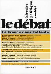 Revue Le Débat N.141 ; la France dans l'attente ; septembre-octobre 2006 - Intérieur - Format classique