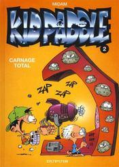 Kid Paddle t.2 ; carnage total - Intérieur - Format classique
