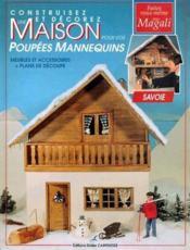 Construisez et décorez une maison pour vos poupées mannequins - Couverture - Format classique