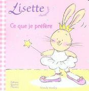 Lisette Choupinette ; Ce Que Je Préfère - Intérieur - Format classique
