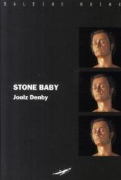 Stone baby - Couverture - Format classique