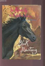 Le Ranch De La Pleine Lune T.1 ; Black Mustang - Couverture - Format classique