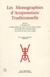 Monographies d'acupuncture traditionnelle t2 - Couverture - Format classique