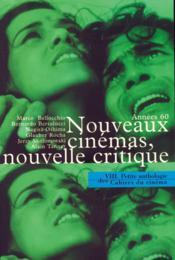 La petite anthologie t.8 ; années 60, nouveaux cinémas, nouvelle critique - Couverture - Format classique