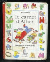 Le carnet d'Albert ; histoire de tous les jours de A a Z - Couverture - Format classique
