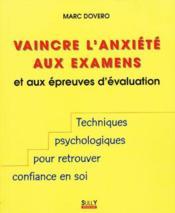 Vaincre l'anxiete aux examens - Couverture - Format classique