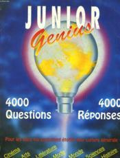 Junior Genius - 4000 Questions / 4000 Reponses - Couverture - Format classique