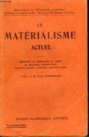 Le Materialisme Actuel. Collection : Bibliotheque De Philosophie Scientifique. - Couverture - Format classique