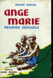 Ange-Marie. Negrier Sensible. - Couverture - Format classique