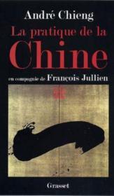 La pratique de la chine - Couverture - Format classique