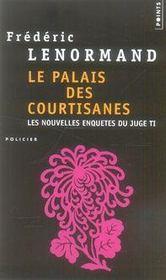 Les nouvelles enquêtes du juge ti t.3 ; le palais des courtisanes - Intérieur - Format classique