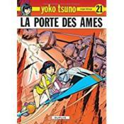 Yoko Tsuno T.21 ; la porte des âmes - Couverture - Format classique